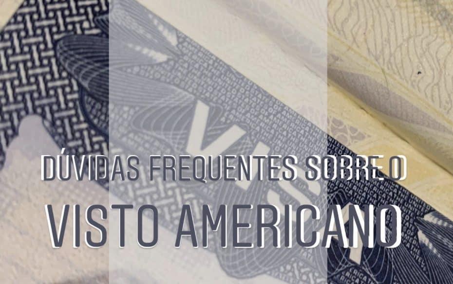 Duvidas sobre o visto americano
